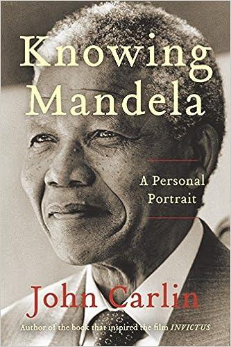 a08d472e1 Knowing Mandela: A Personal Portrait: Amazon.es: John Carlin: Libros en idiomas  extranjeros