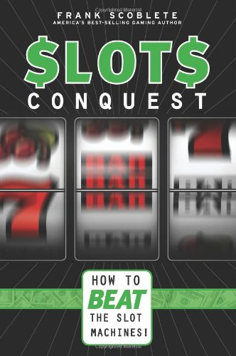 slots-conquest-how-to-beat-the-slot-machines
