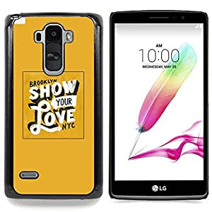 - Show Your Love Yellow Gold New York - - Snap-On Rugged Hard Cover Case Funny HouseFOR LG G Stylo / LG LS770 / LG G4 Stylus