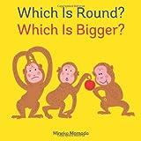 Which Is Round? Which Is Bigger?, Mineko Mamada, 1554539730