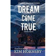 Dream Come True: A Christmas Suspense with Supernatural Elements (Dream Jumper Series Book 4)