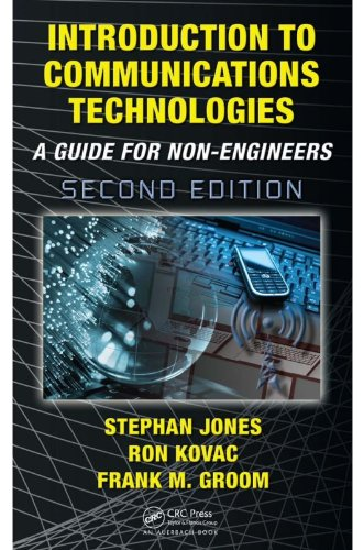 Download Introduction to Communications Technologies: A Guide for Non-Engineers, Second Edition Pdf