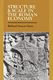 img - for Structure and Scale in the Roman Economy book / textbook / text book