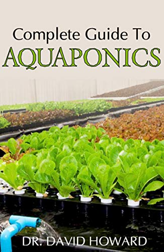 Complete guide to Aquaponics: It entails all you  need to know about aquaponics (Betta Herb Tank)