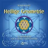 Heilige Geometrie: 32 Mandalas zum Ausmalen und Entspannen