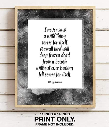 Self Pity by DH Lawrence, 11x14 Unframed Art Print, I Never Saw a Wild Thing Sorry for Itself, Man Cave Wall Decor, Poetry Gift