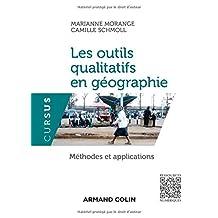 Les Outils Qualitatifs En Géographie: Méthodes (cursus)