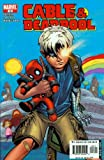 Cable & Deadpool #18 Bringing Up Baby
