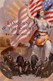 img - for Lincoln and the Court book / textbook / text book