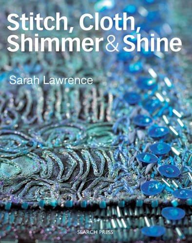 Stitch Shimmer (Stitch, Cloth, Shimmer & Shine)