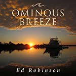 Ominous Breeze: Trawler Trash, Volume 8 | Ed Robinson