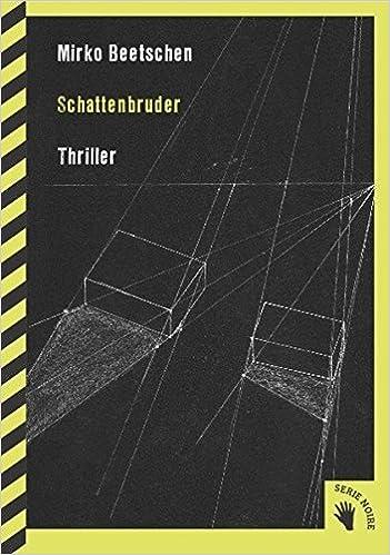 Mirko Beetschen: Schattenbruder; Homo-Bücher alphabetisch nach Titeln