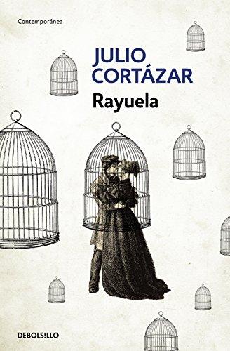 Rayuela / Hopscotch (Spanish Edition) [Julio Cortazar] (Tapa Blanda)
