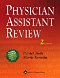 Physician Assistant Review, Auth, Patrick C. and Kerstein, Morris D., 0781750261