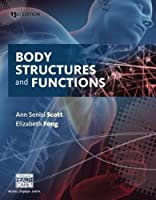Body Structures and Functions, 13th Edition Front Cover