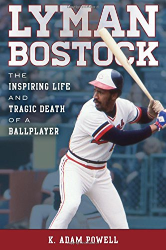 Read Online Lyman Bostock: The Inspiring Life and Tragic Death of a Ballplayer pdf