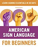 American Sign Language for Beginners: Learn Signing