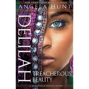 Delilah: Treacherous Beauty (A Dangerous Beauty Novel)