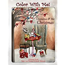 Color With Me! Grandma & Me Coloring Book: Christmas