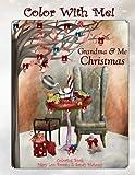 Color With Me! Grandma & Me Coloring Book: Christmas