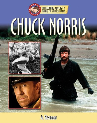Download Chuck Norris (Overcoming Adversity: Sharing the American Dream (Library)) pdf epub