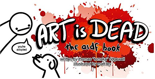 Art Is Dead  The Asdf Book