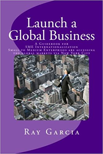 Launch a Global Business: A Guidebook for SME Internationalization