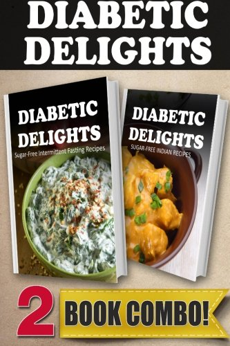 Download sugar free intermittent fasting recipes and sugar free download sugar free intermittent fasting recipes and sugar free indian recipes 2 book combo diabetic delights book pdf audio id40va48d forumfinder Image collections