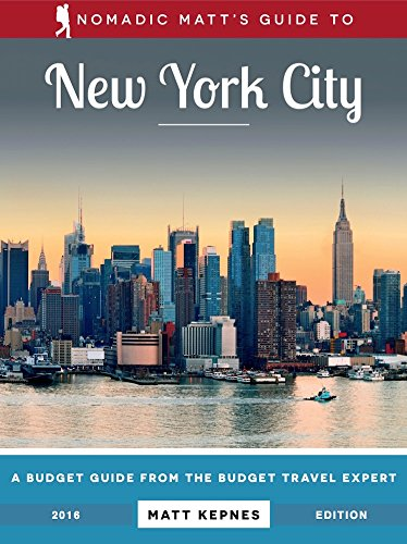 Amazon nomadic matts guide to new york city 2016 edition nomadic matts guide to new york city 2016 edition by kepnes matthew fandeluxe Choice Image