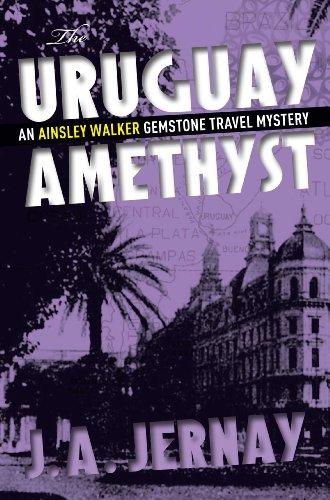 :TOP: The Uruguay Amethyst (An Ainsley Walker Gemstone Travel Mystery). dentro triunfo trabaja likes tendra Varilla official