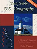 Trail Guide to U. S. Geography: a Teacher's Manual