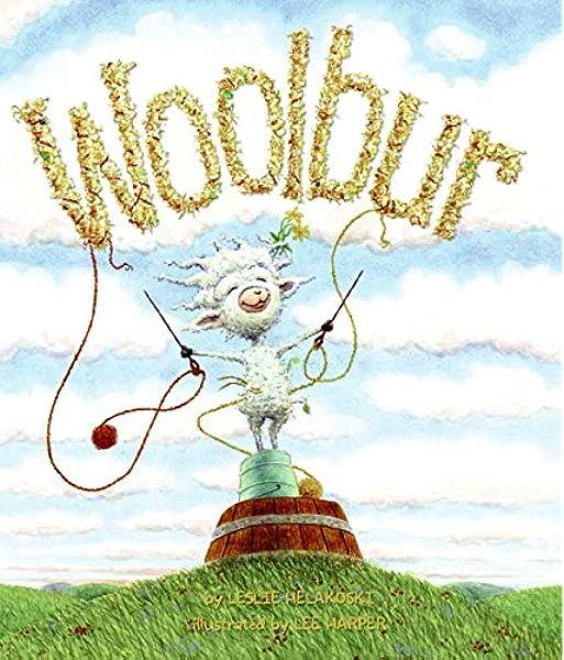 Woolbur by Leslie Helakoski