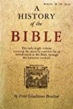 History of the Bible, Fred G. Bratton, 0807013536