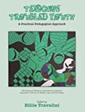 Teaching Troubled Youth, Billie Travalini, 1892142384