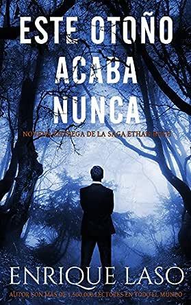 Este Otoño Acaba Nunca: Una nueva novela negra para el