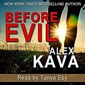 Before Evil: The Prequel - Maggie O'Dell Book 12 | Alex Kava