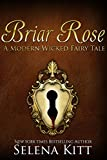 Briar Rose (Modern Wicked Fairy Tales Book 7)