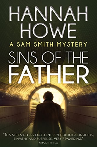 [Sins of the Father: A Sam Smith Mystery (The Sam Smith Mystery Series Book 8)] (Female Gangsters)