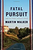 Image of Fatal Pursuit: A novel (Bruno, Chief of Police Series)
