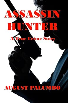 Assassin Hunter True Crime Story ebook product image