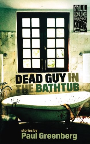 Dead Guy in the Bathtub
