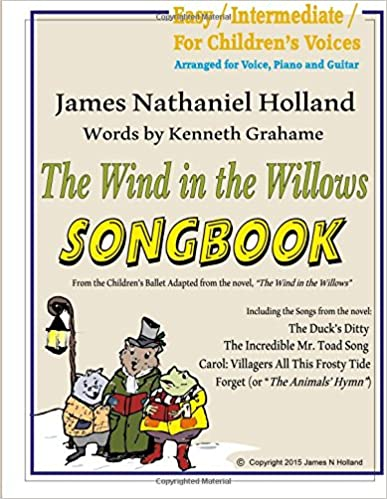 The Wind in the Willows Songbook: with Piano and Guitar