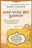 Are You My Guru?, Wendy Shanker, 0451229940