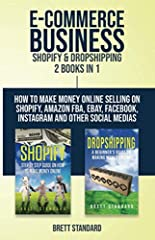 **Buy the Paperback version of this book and get the Kindle eBook version included for FREE**                              The Only Dropshipping Guide You'll Ever Need To Make Serious Money On Shopify.              Dropshippin...