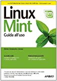 Linux Mint. Guida all'uso