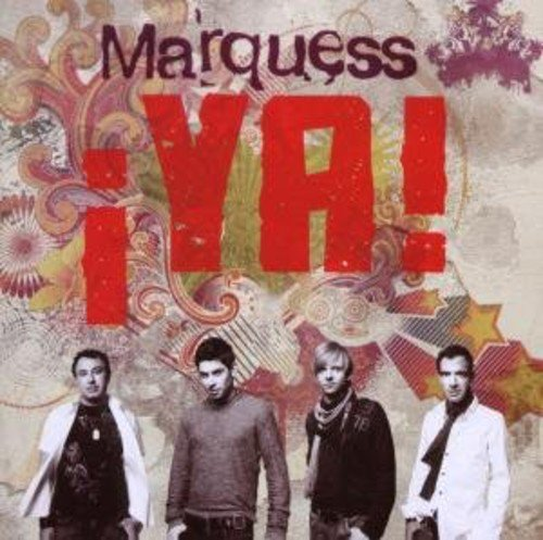MARQUESS - ¡YA! - Zortam Music