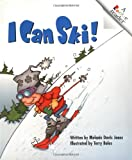 I Can Ski!, Melanie Davis Jones, 0516279017