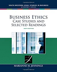 Business Ethics: Case Studies and Selected Readings (South-Western Legal Studies in Business Academic)