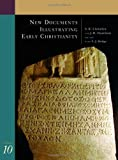 New Documents Illustrating Early Christianity: Volume 10: Greek and Other Inscriptions and Papyri Published 1988-1992