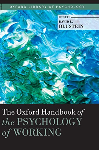 The Oxford Handbook of the Psychology of Working (Oxford Library of Psychology)